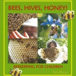 Bees, Hives, Honey - Beekeeping for Children Book
