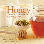 Honey 75 Delicious Healthy Recipes